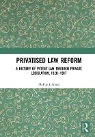 Privatised Law Reform: A History of...