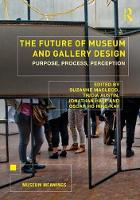 The Future of Museum and Gallery...