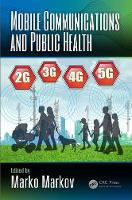 Mobile Communications and Public Health