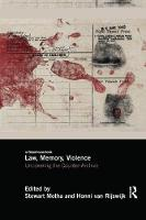 Law, Memory, Violence: Uncovering the...