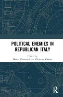 Political Enemies in Republican Italy