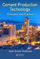 Cement Production Technology:...