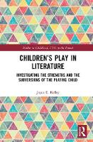 Children's Play in Literature:...