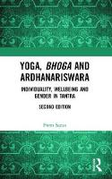 Yoga, Bhoga and Ardhanariswara:...