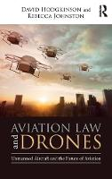 Aviation Law and Drones: Unmanned...