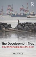 The Development Trap: How Thinking ...
