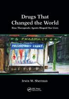 Drugs That Changed the World: How...