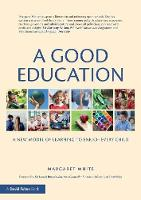 A Good Education: A New Model of...
