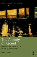 The Anxiety of Ascent: Middle-Class...
