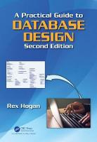 A Practical Guide to Database Design,...