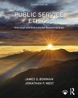 Public Service Ethics: Individual and...
