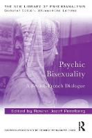 Psychic Bisexuality: A British-French...