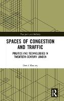 Spaces of Congestion and Traffic:...