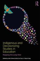 Indigenous and Decolonizing Studies ...