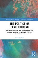 The Politics of Peacebuilding:...