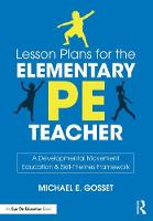 Lesson Plans for the Elementary PE...