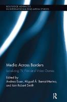 Media Across Borders: Localising TV,...