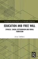 Education and Free Will: Spinoza,...