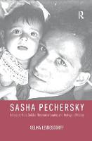 Sasha Pechersky: Holocaust Hero,...