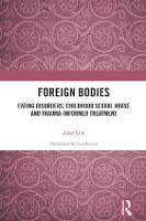 Foreign Bodies: Eating Disorders,...