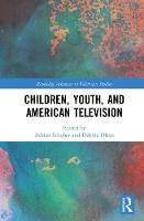 Children, Youth, and American Television