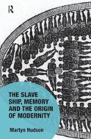 The Slave Ship, Memory and the Origin...