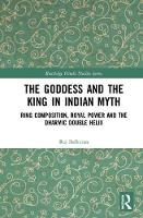 The Goddess and the King in Indian...