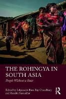 The Rohingya in South Asia: People...