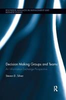 Decision-Making Groups and Teams: An...