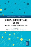 Money, Currency and Crisis: In Search...