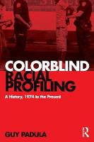 Colorblind Racial Profiling: A...