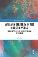 War and Strategy in the Modern World:...