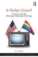 A Perfect Union?: Television and the...