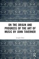 On the Origin and Progress of the Art...