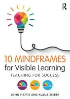 10 Mindframes for Visible Learning:...