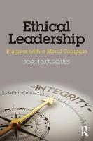 Ethical Leadership: Progress with a...
