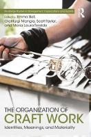The Organization of Craft Work:...