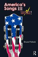 America's Songs: Rock!: Part 3