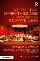 Interactive Narratives and Transmedia...