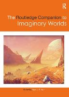 The Routledge Companion to Imaginary...