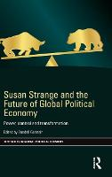 Susan Strange and the Future of ...