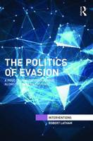 The Politics of Evasion: A...