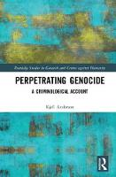 Perpetrating Genocide: A...