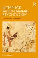 Metaphor and Imaginal Psychology: A...
