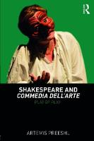 Shakespeare and Commedia dell'Arte:...