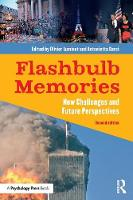 Flashbulb Memories: New Challenges ...