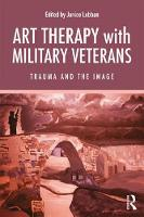 Art Therapy with Military Veterans:...