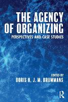 The Agency of Organizing: ...