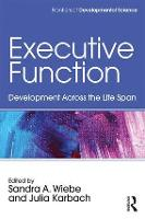 Executive Function: Development ...