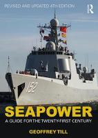 Seapower: A Guide for the ...